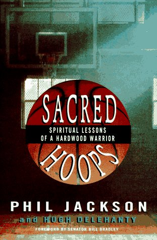 9780786862061: Sacred Hoops: Spiritual Lessons of a Hardwood Warrior