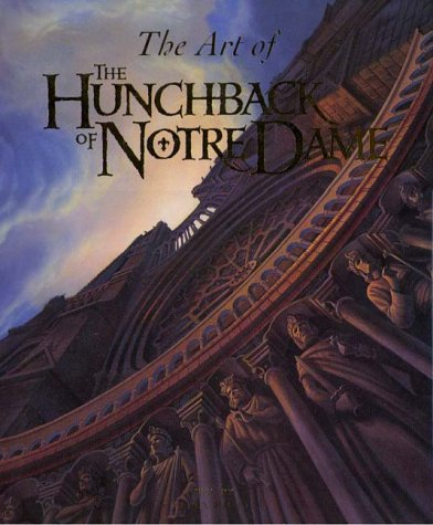 9780786862085: The Art of the Hunchback of Notre Dame
