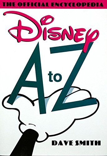 9780786862238: Disney A to Z: The Official Encyclopedia