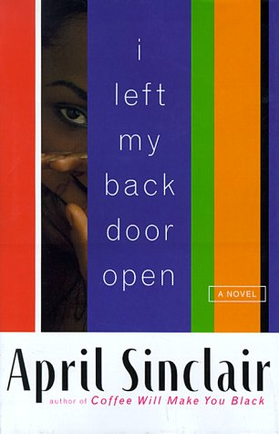 I Left My Back Door Open (9780786862290) by Sinclair, April