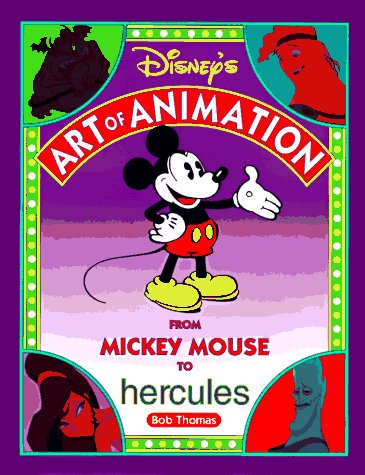 9780786862412: Disney's Art of Animation: From Mickey Mouse to Hercules