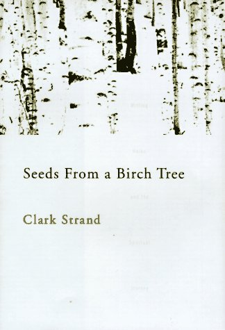 9780786862429: Seeds from a Birch Tree: Writing Haiku and the Spiritual Journey
