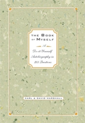 9780786862504: The Book of Myself: A Do-It-Yourself Autobiography in 201 Questions