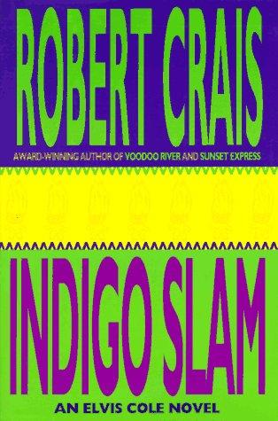 Indigo Slam: Crais, Robert