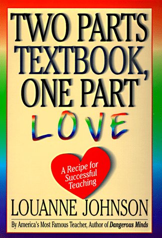 9780786862757: Two Parts Textbook, One Part Love: A Recipe for Sucessful Teaching