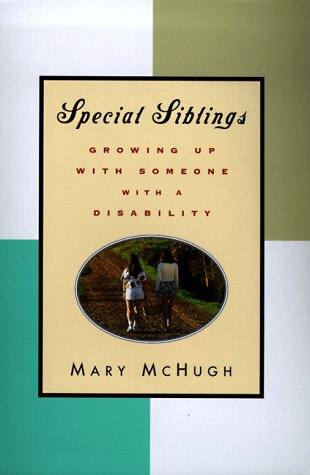9780786862856: Special Siblings: Growing up with Someone with a Disability