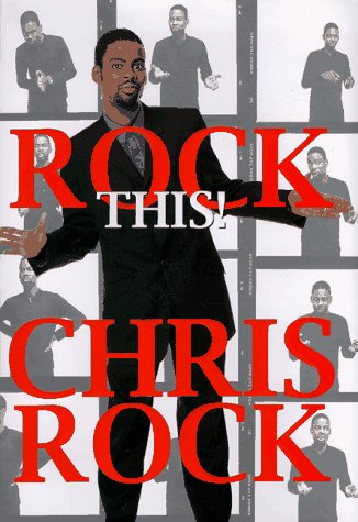 Rock This!: Rock, Chris