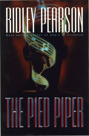 The Pied Piper: Pearson, Ridley