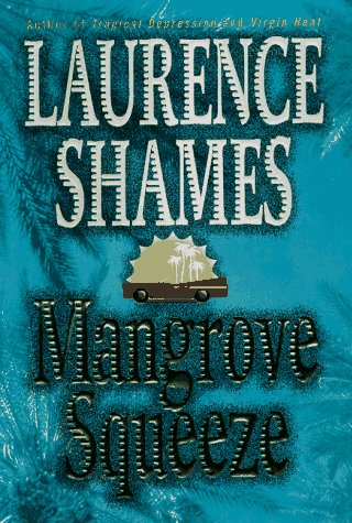 Mangrove Squeeze (St.in Logic, Language and Information): Shames, Laurence