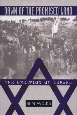 9780786863228: Dawn of the Promised Land: The Creation of Israel