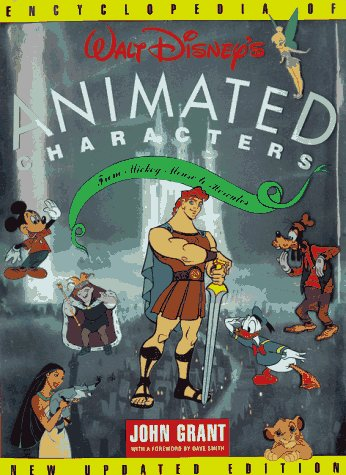 9780786863365: The Encyclopedia of Walt Disney's Animated Characters: From Mickey Mouse to Hercules