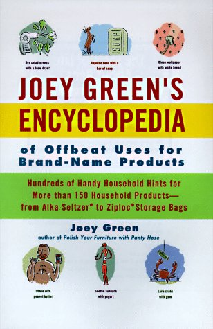 9780786863549: Joey Green's Encyclopedia of Offbeat Uses for Brand Name Products