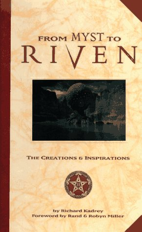 9780786863655: From Myst to Riven: The Creations & Inspirations