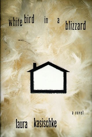 9780786863662: White Bird in a Blizzard: A Novel