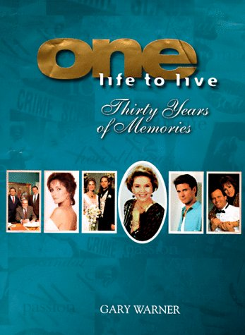 9780786863679: One Life to Live: Thirty Years of Memories