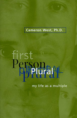 First Person Plural: My Life As a Multiple: West, Cameron