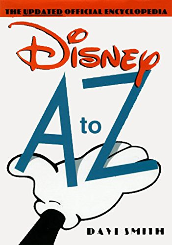 9780786863914: Disney A to Z: The Updated Official Encyclopedia