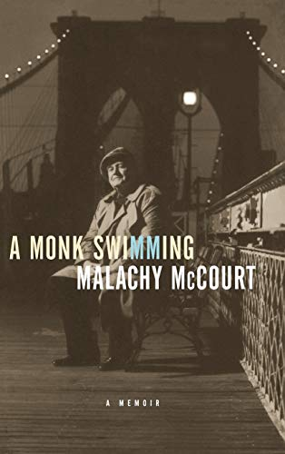 A Monk Swimming: McCourt, Malachy