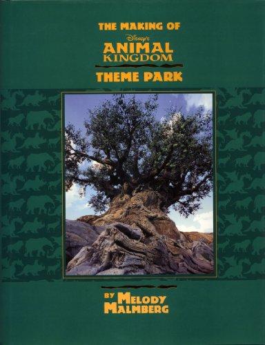 9780786864027: Making of Disney's Animal Kingdom