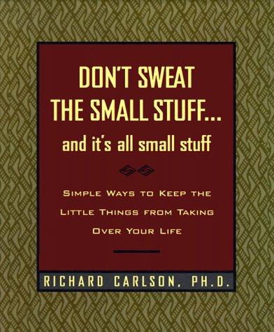 9780786864102: Don't Sweat the Small Stuff: It's All Small Stuff
