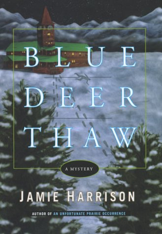 9780786864225: Blue Deer Thaw: A Mystery