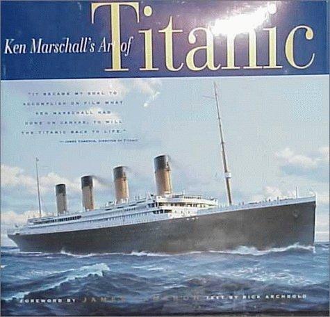 9780786864553: Ken Marschall's Art of Titanic