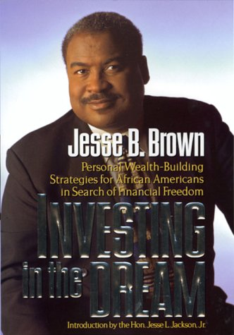 9780786864621: Investing in the Dream: Personal Wealth-Building Strategies for African-Americans in Search of Financial Freedom