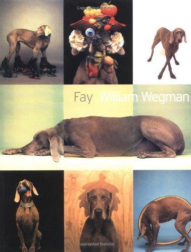 Fay: Wegman, William