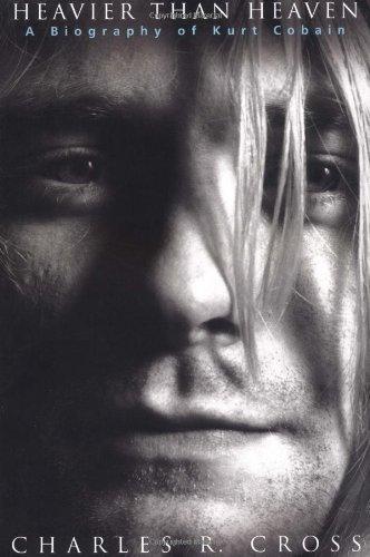 9780786865055: Heavier Than Heaven: A Biography of Kurt Cobain