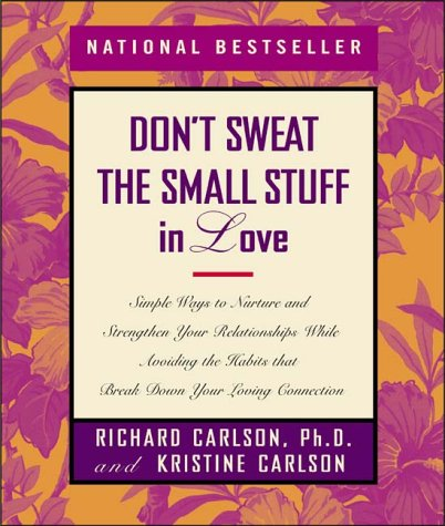 9780786865093: Don't Sweat the Small Stuff in Love (Don't Sweat the Small Stuff (Hyperion))