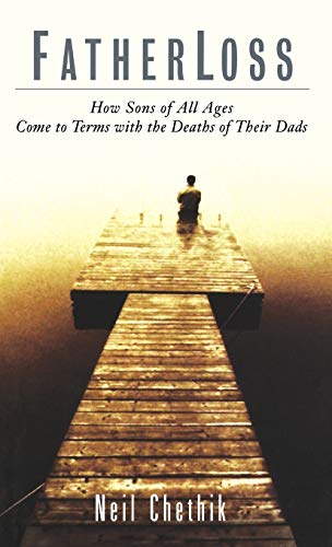 9780786865321: Fatherloss: How Sons of All Ages Come to Terms with the Deaths of Their Dads