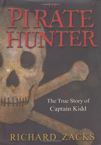 9780786865338: The Pirate Hunter: The True Story of Captain Kidd