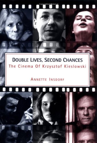 Double Lives, Second Chances: The Cinema of Krzysztof Kieslowski: Insdorf, Annette; Jacob, Irene (...