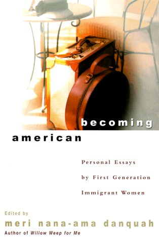 9780786865895: Becoming American: Personal Essays by First Generation Immingrant Women