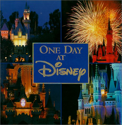 9780786865925: One Day at Disney