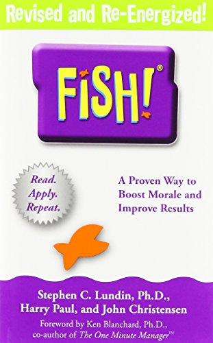 9780786866021: Fish!: A Remarkable Way to Boost Morale and Improve Results