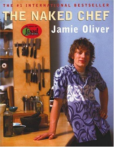 9780786866175: NAKED CHEF, JAMIE OLIVER (HB) - IberLibro