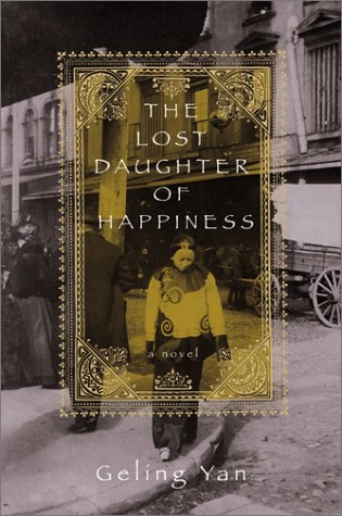 9780786866540: The Lost Daughter of Happiness : A Novel
