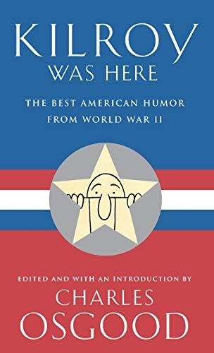 Kilroy Was Here: The Best American Humor: Osgood, Charles
