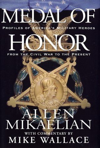 Medal of Honor. Profiles of America's Military Heroes. from the Civil War to the Present