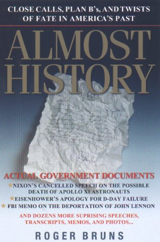 9780786866632: Almost History: Close Calls, Plan B's, and Twists of Fate in America's Past