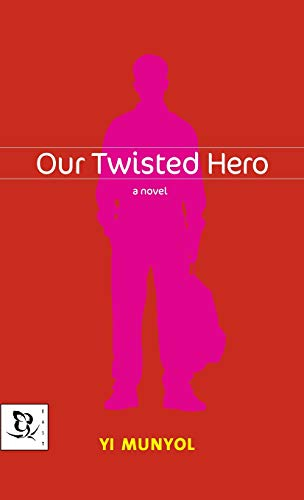 9780786866700: Our Twisted Hero