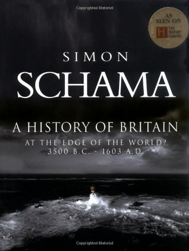 9780786866755: A History of Britain: At the Edge of the World? 3500 Bc-Ad1603 (History of Britain (Talk Miramax))