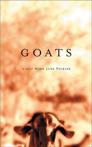 9780786866809: Goats: A Novel