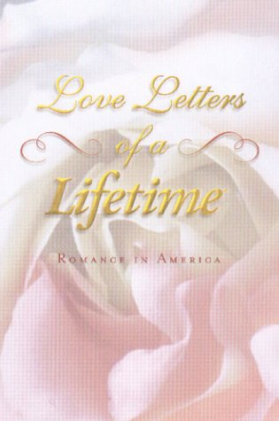 Love Letters of a Lifetime: Romance in: Reeve, Dana
