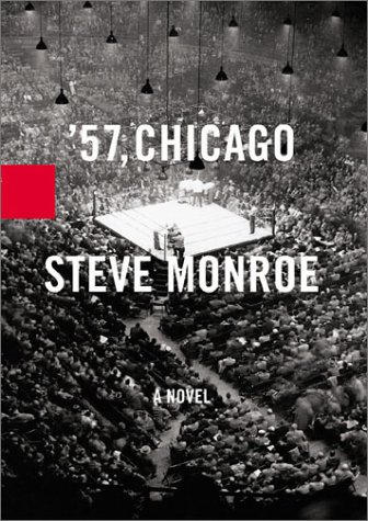 '57, Chicago (BEAUTIFUL UNREAD HARDCOVER COPY)--FIRST PRINTING--Review Copy