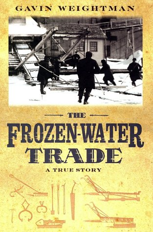 9780786867400: The Frozen-Water Trade: A True Story