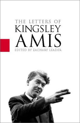 The Letters of Kingsley Amis Edited By: Kingsley Amis