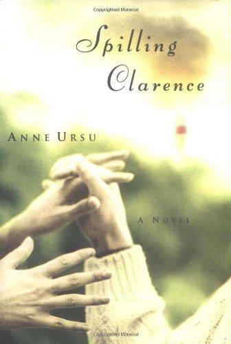 9780786867783: Spilling Clarence: A Novel