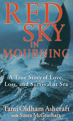 9780786867912: Red Sky in Mourning: A True Story of Love, Loss, and Survival at Sea